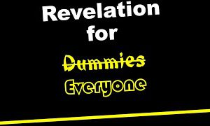 "Revelation 101: FINAL SESSION – ""The Promise of Heaven and the Healing of Hurts""(Revelation 21-22)"