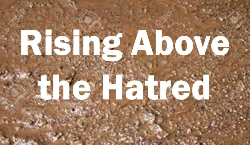 """Rising Above the Hatred: Session 2 – """"A Special Kind of Grace"""""""